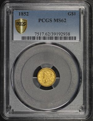Obverse of this 1852 Gold Dollar Type 1 PCGS MS-62