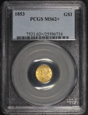 Obverse of this 1853 Gold Dollar PCGS MS-62+