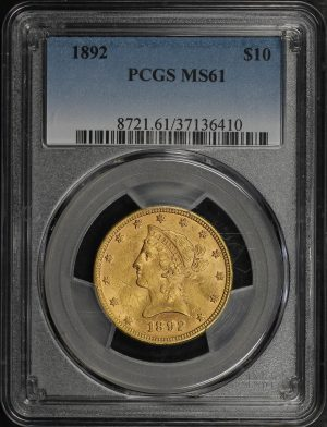 Obverse of this 1892 Liberty Head $10 PCGS MS-61