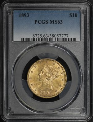 Obverse of this 1893 Liberty Head $10 PCGS MS-63