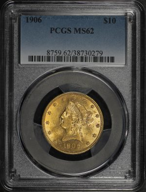 Obverse of this 1906 Liberty Head $10 PCGS MS-62