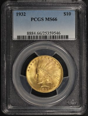 Obverse of this 1932 $10.00 Indian Gold PCGS MS-66 – 177599