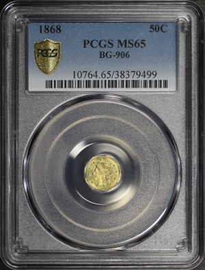 Obverse of this 1868 California Fractional Gold G50C BG-906 PCGS MS-65