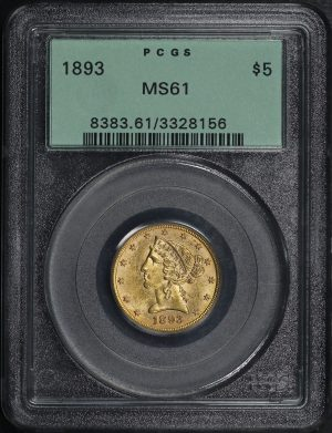 Obverse of this 1893 Liberty Head $5 PCGS MS-61