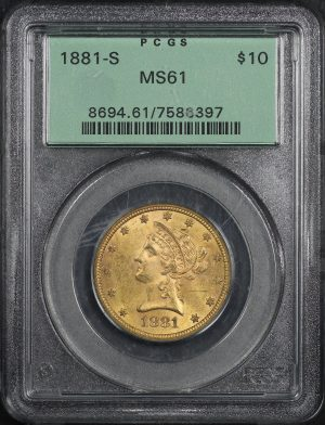 Obverse of this 1881-S Liberty Head $10 PCGS MS-61