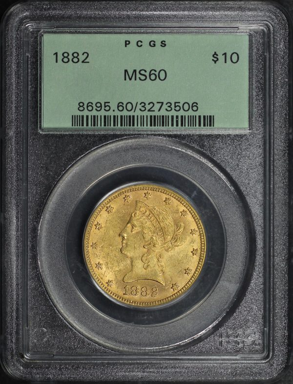 Obverse of this 1882 Liberty Head $10 PCGS MS-60