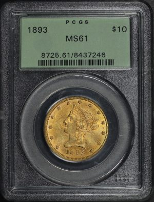 Obverse of this 1893 Liberty Head $10 PCGS MS-61