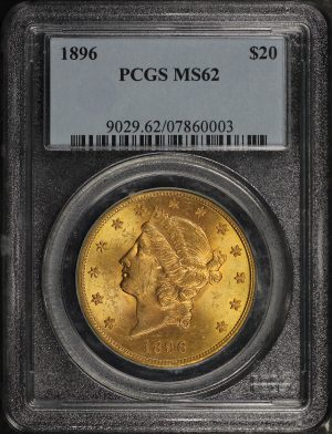 Obverse of this 1896 Liberty Head $20 Type 3 PCGS MS-62