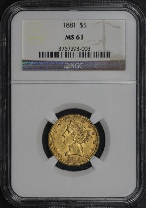 Obverse of this 1881 Liberty Head $5 NGC MS-61