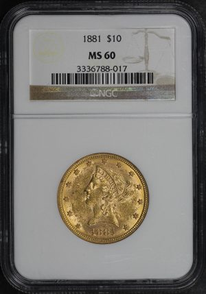 Obverse of this 1881 Liberty Head $10 NGC MS-60