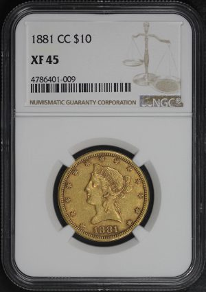 Obverse of this 1881-CC Liberty Head $10 NGC XF-45