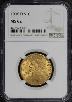 Obverse of this 1906-D Liberty Head $10 NGC MS-62