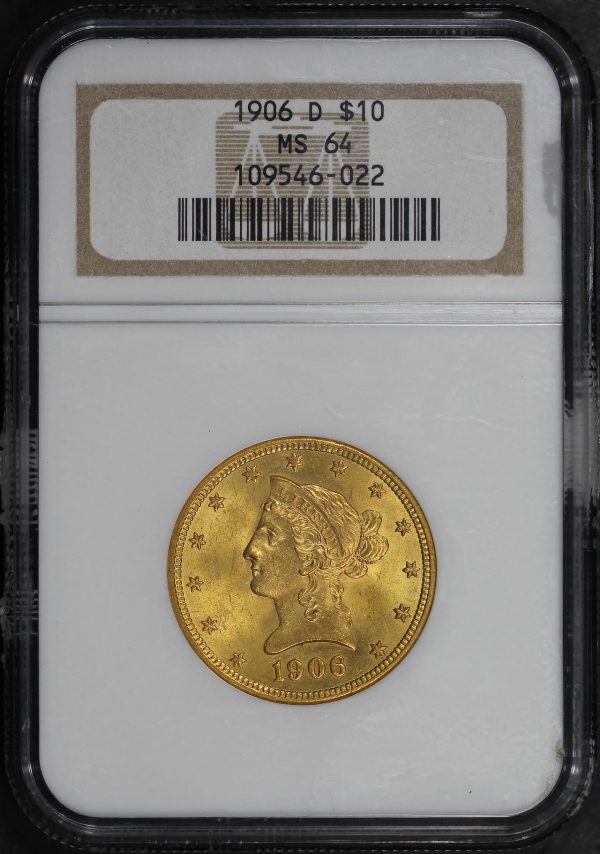 Obverse of this 1906-D Liberty Head $10 NGC MS-64