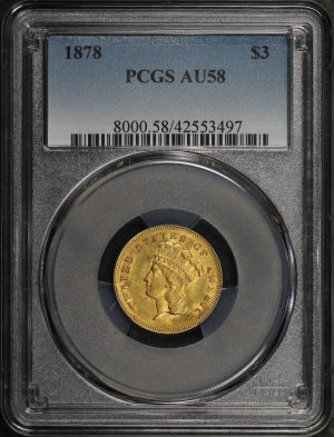 Obverse of this 1878 Three Dollar PCGS AU-58