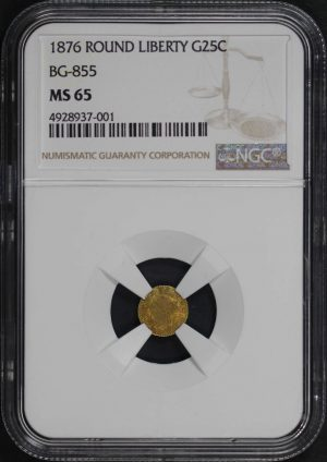 Obverse of this 1876 Round Liberty California Fractional Gold G25C BG 855 NGC MS-65