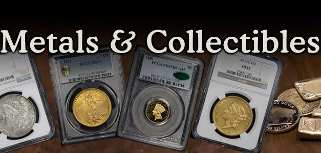 Metals and Collectibles